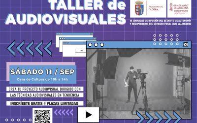 Curso/Taller de Audiovisuales (Sábado 11 de Septiembre, 10 a 14 horas)